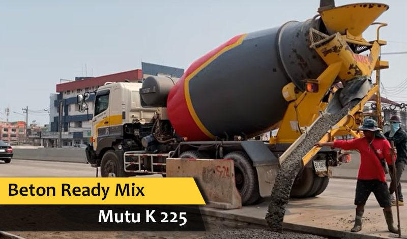 beton ready mix k 225