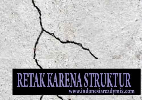 penyebab beton cor retak gagal struktur