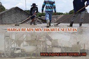 HARGA READY MIX JAKARTA SELATAN